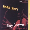 My Foolish Heart  - Ray Brown