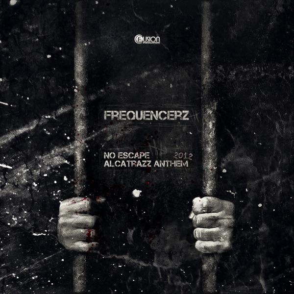 Frequencerz mit No Escape (Alcatrazz Anthem 2012)