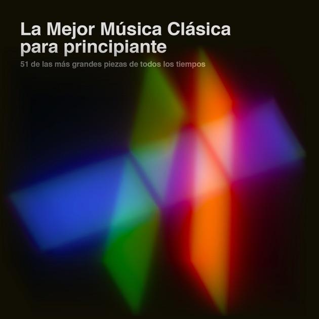 La mejor m sica cl sica para principiantes 51 de las m s for Musica clasica para entrenar