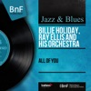 All of You (Mono Version), Billie Holiday & Ray Ellis and His Orchestra