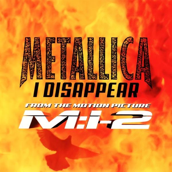 I Disappear - Single