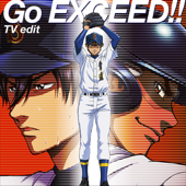 Go Exceed!! TV Edit [feat. Masayoshi Ohishi] Tom H@ck - Tom H@ck