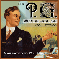The P.G. Wodehouse Collection (Unabridged)