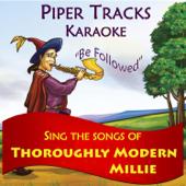 Sing the Songs of Thoroughly Modern Millie (Karaoke)