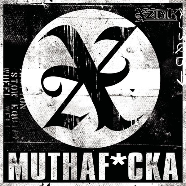 Muthaf*cka - Single