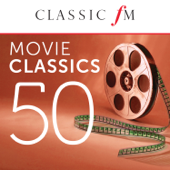 50 Movie Classics (By Classic FM)
