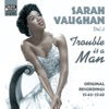 Sarah Vaughan - Trouble Is a Man (1946-1948), Sarah Vaughan