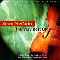 The Very Best of Sean McGuire by Sean McGuire, Roger Sherlock & Josephine Keegan on Apple Music