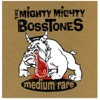The Mighty Mighty Bosstones - The List