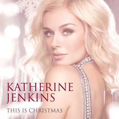 This Is Christmas - Katherine Jenkins