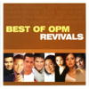 Best of OPM Revivals - Various Artists