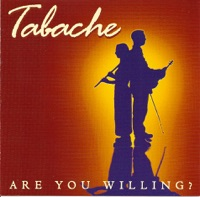 Are You Willing? by Tabache on Apple Music