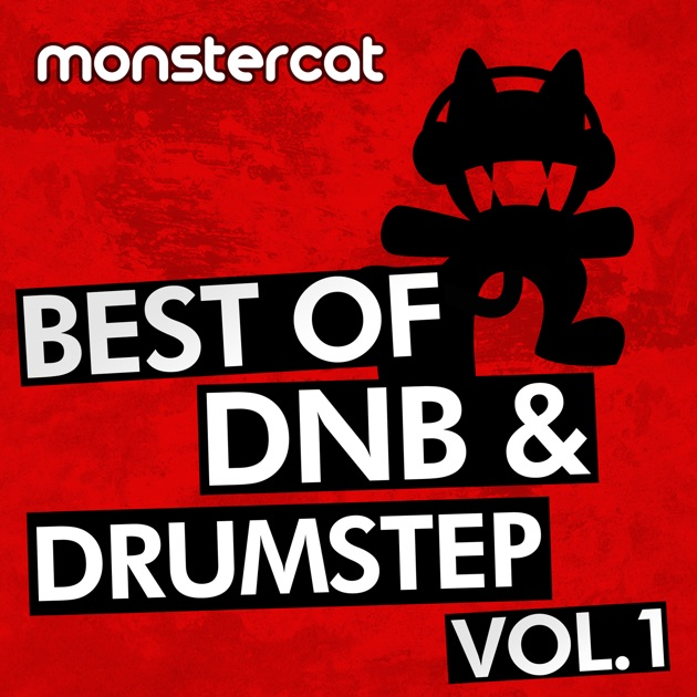 Monstercat - Best of DnB/Drumstep, Vol  1  by Various Artists