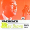 Will You Still Be Mine  - Ray Brown