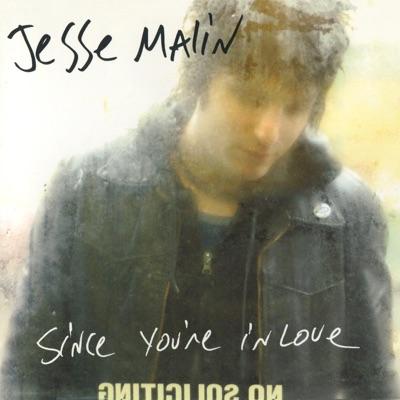 Since You're in Love - Single - Jesse Malin