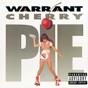 Cherry Pie by Warrant