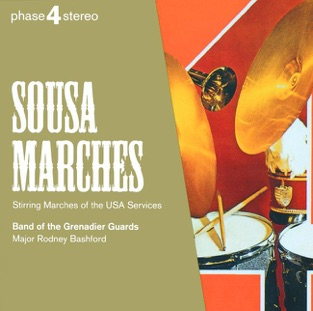 Sousa: Marches – Band of the Grenadier Guards & Rodney Bashford