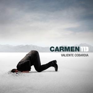 Carmen 113 - Valiente Cobardía