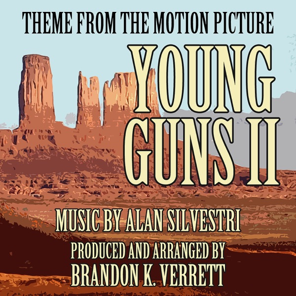 Young Guns II (Main Theme from the Motion Picture) - Single