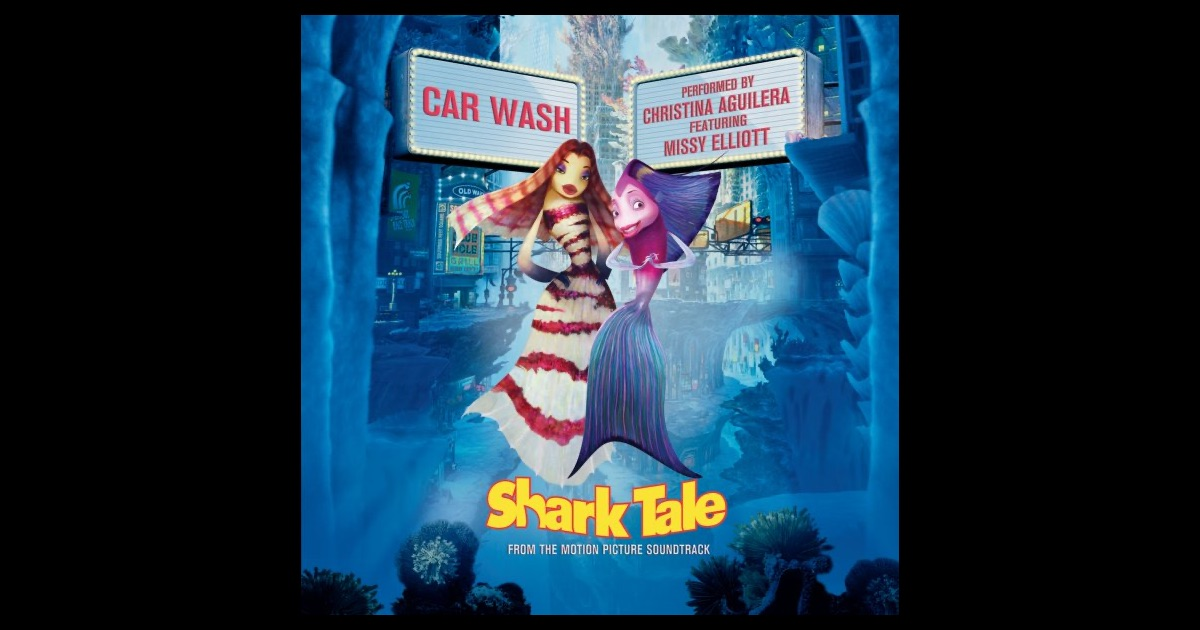 Shark Tale Songs Car Wash