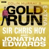 Colin Murray s Gold Run Extra Episode 5