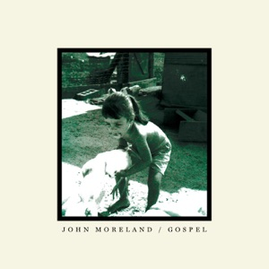 """John Moreland - Gospel (As Featured in """"Sons of Anarchy"""")"""