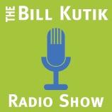The Bill Kutik Radio Show