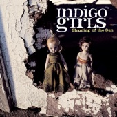 Indigo Girls - Get out the Map
