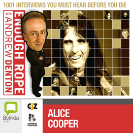 Enough Rope with Andrew Denton: Alice Cooper audiobook