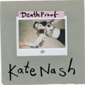 Kate Nash - Death Proof