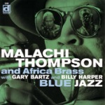Malachi Thompson and The Africa Brass with Gary Bartz and Billy Harper - Black Metropolis