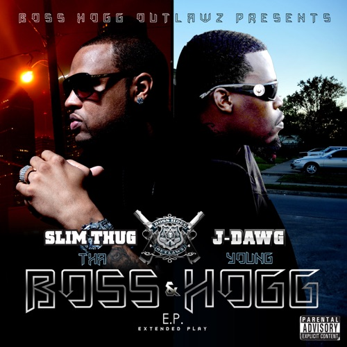 Slim Thug & J-Dawg - The Boss & Young Hogg - EP