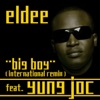 Big Boy (Yung Joc Remix), eLDee