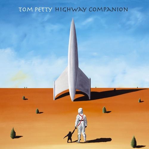 Tom Petty - Highway Companion