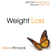 Weight Loss (Lets Get Metaphysical Vol 32) - EP