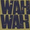 Wah Wah, Brian Eno & James