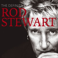 The Definitive Rod Stewart (iTunes)