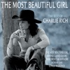 The Best of Charlie Rich - The Most Beautiful Girl, Charlie Rich