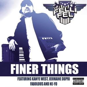 Finer Things (feat. Kanye West, Jermaine Dupri, Fabolous & Ne-Yo) - Single Mp3 Download