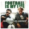 Football Is My Life Remixes - EP, Leo Aberer & Shaggy