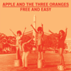 Apple and the Three Oranges - My Love Needs Your Love (and Everybody Needs Love) artwork