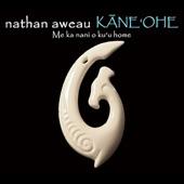 Nathan Aweau - E Pi'i Mai Ke Kai