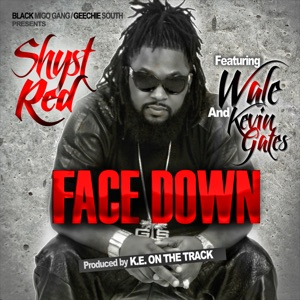 Face Down (feat. Wale & Kevin Gates) - Single Mp3 Download