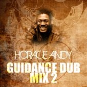 Horace Andy - Guidance Dub Mix 2