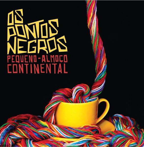 Os Pontos Negros - Pequeno-Almoço Continental