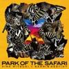 ×~PARK OF THE SAFARI ジャケット写真