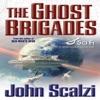 The Ghost Brigades: Old Man's War, Book 2 (Unabridged) AudioBook Download