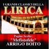 Arrigo Boito : Mefistofele, Pagine scelte (I grandi classici della Lirica), Orchestra del Teatro alla Scala di Milano, Coro del Teatro alla Scala di Milano & Antonino Votto
