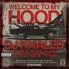 Welcome to My Hood feat Rick Ross Plies Lil Wayne T Pain Single
