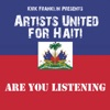 Are You Listening Kirk Franklin Presents Artists United for Haiti Single